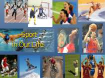 """Sport in Our Life"""