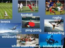 tennis football rugby windsurfing ping-pong skysurfing white water rafting sc...