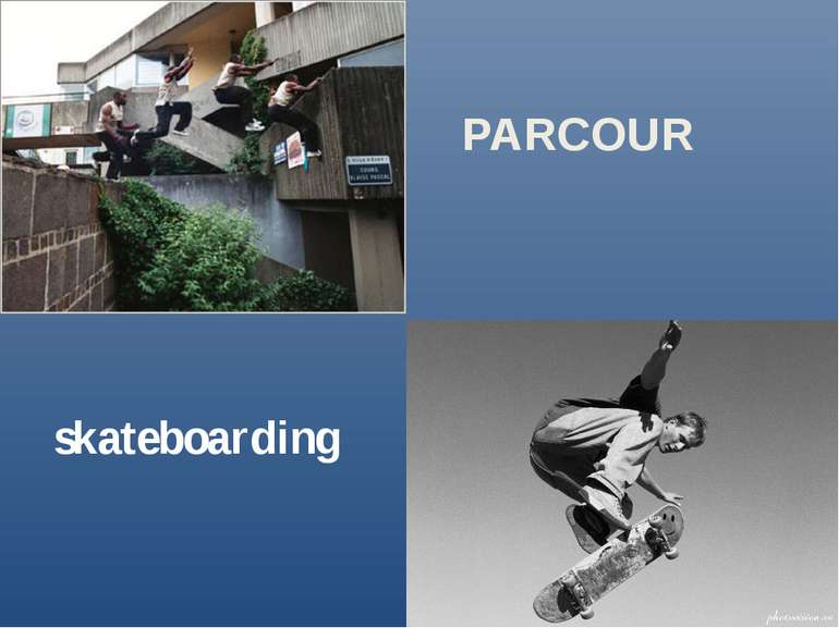 PARCOUR skateboarding