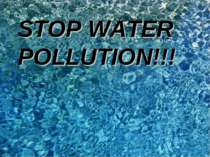 STOP WATER POLLUTION!!!