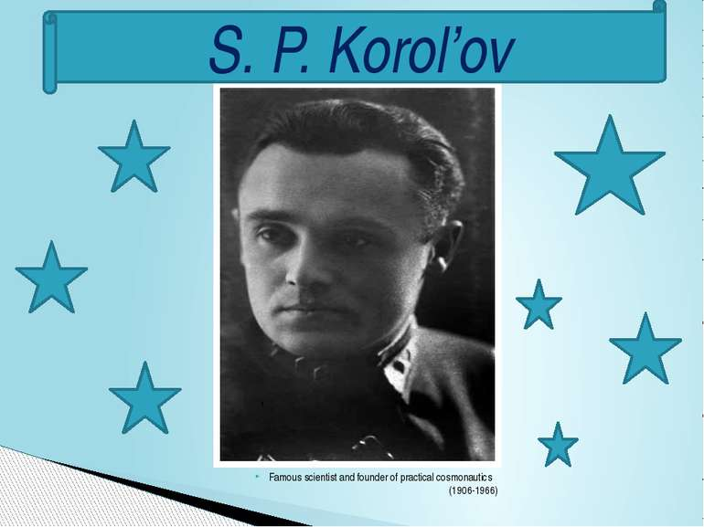 Famous scientist and founder of practical cosmonautics (1906-1966) S. P. Koro...