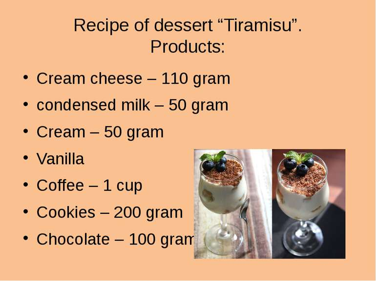 "Recipe of dessert ""Tiramisu"". Products: Cream cheese – 110 gram condensed mil..."