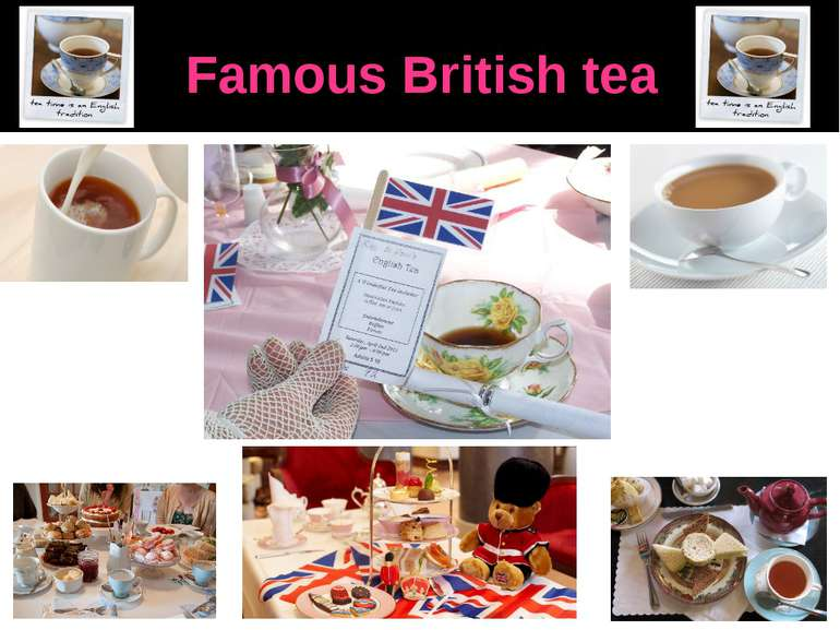 Famous British tea