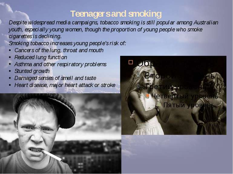Teenagers and smoking Despite widespread media campaigns, tobacco smoking is ...