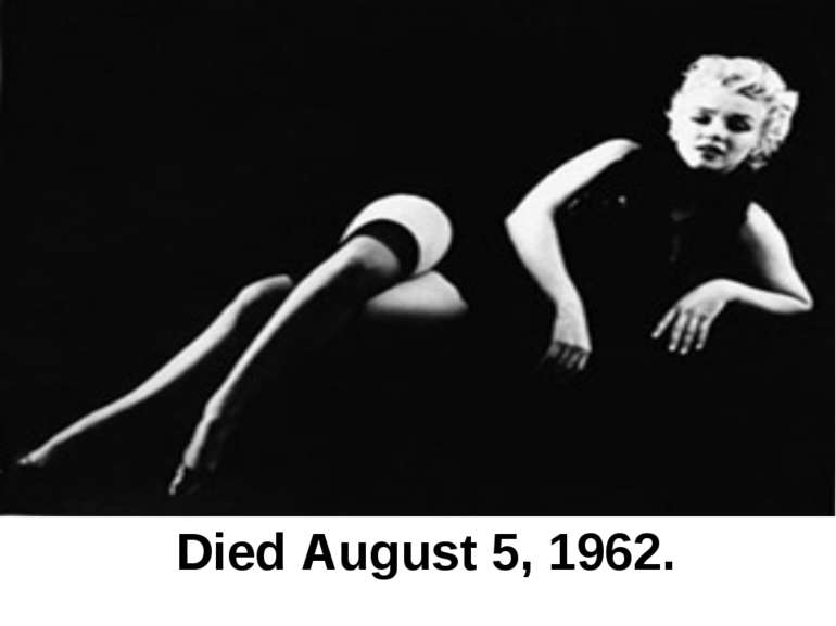 Died August 5, 1962.