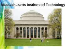 """Massachusetts Institute of Technology"""