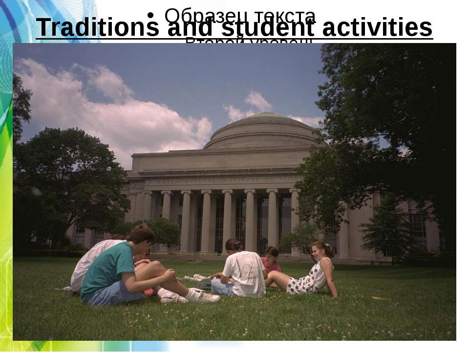 Traditions and student activities