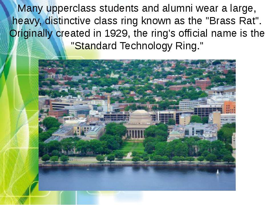 Many upperclass students and alumni wear a large, heavy, distinctive class ri...