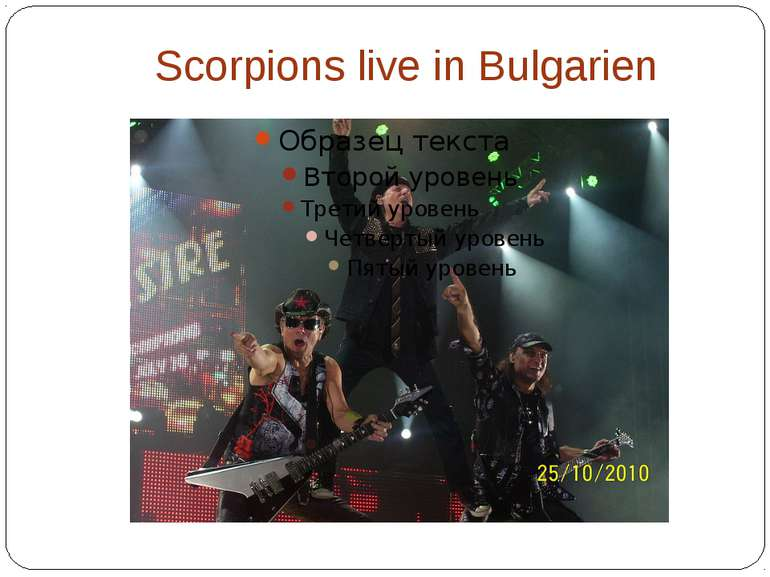 Scorpions live in Bulgarien