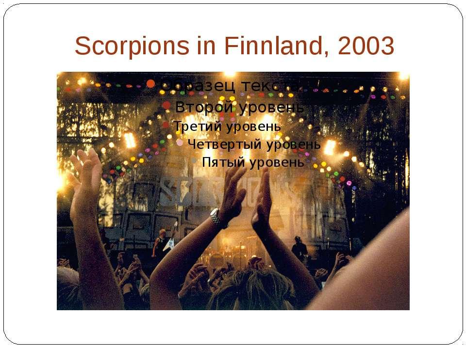 Scorpions in Finnland, 2003