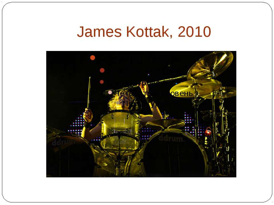 James Kottak, 2010