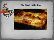 The Toad in the hole