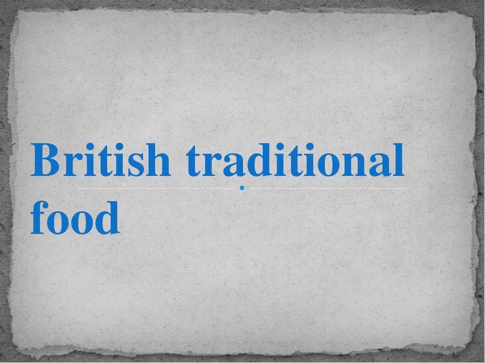 British traditional food