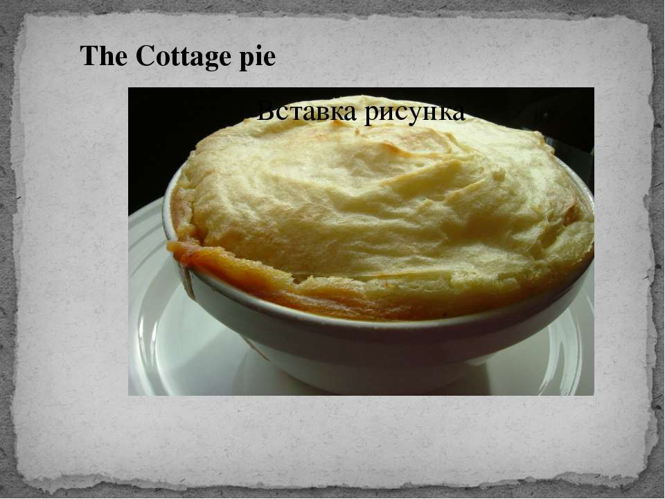 The Cottage pie