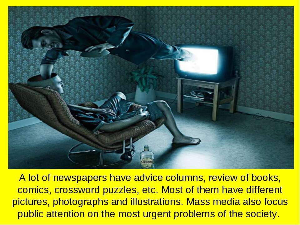 A lot of newspapers have advice columns, review of books, comics, crossword p...