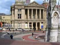 InBirmihemican visit theInstitute ofFine Artsinartgallerieswhichare...