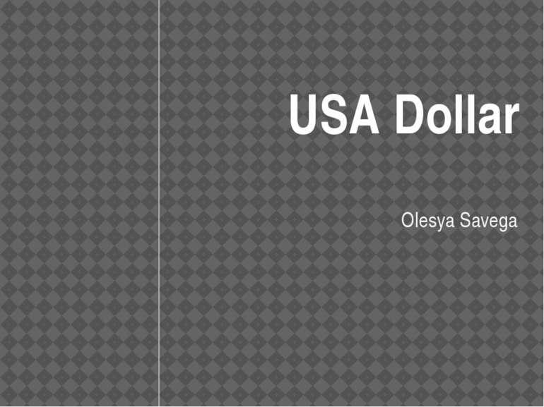 USA Dollar Olesya Savega