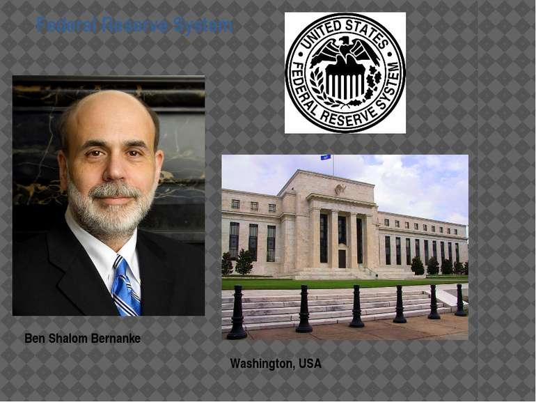 Ben Shalom Bernanke Federal Reserve System Washington, USA