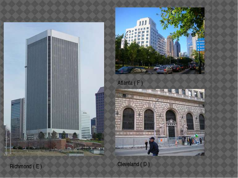 Atlanta ( F ) Richmond ( E ) Cleveland ( D )