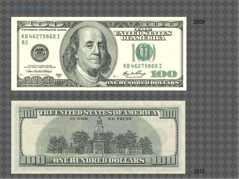 Benjamin Franklin 2009 2013