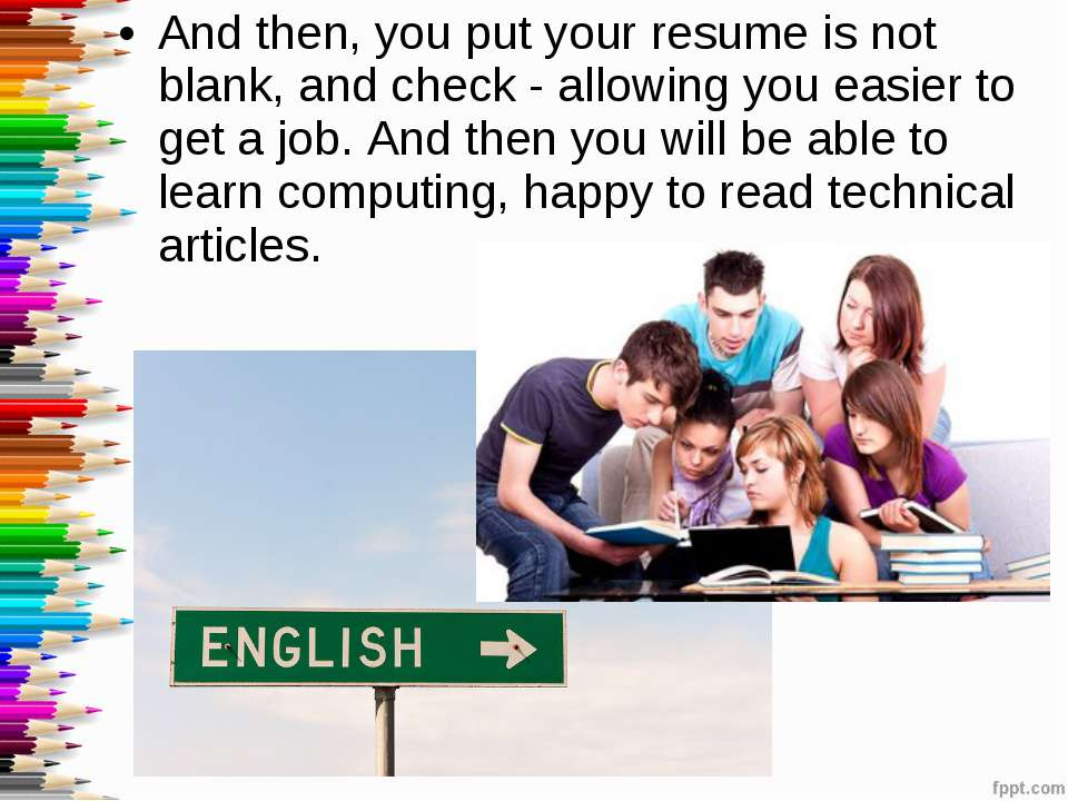And then, you put your resume is not blank, and check - allowing you easier t...