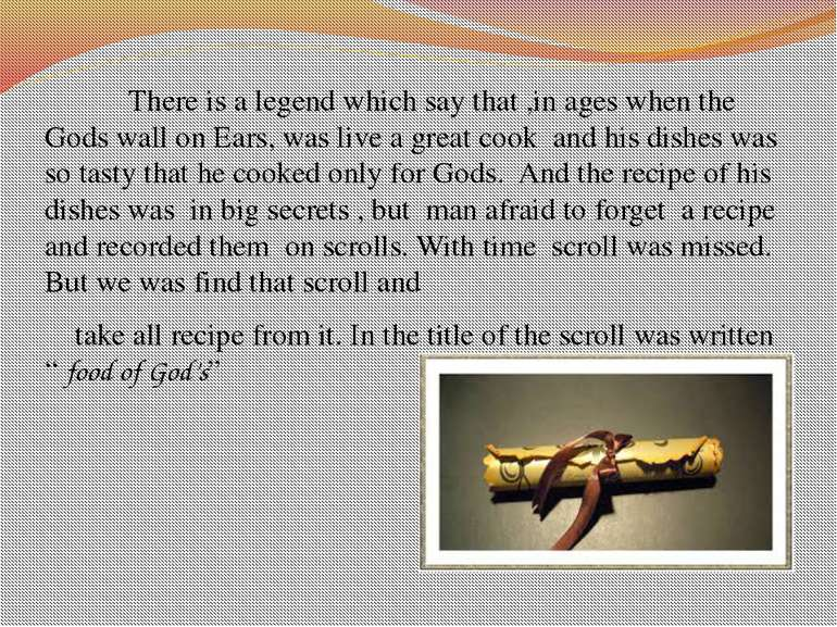 There is a legend which say that ,in ages when the Gods wall on Ears, was liv...