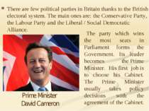 There are fewpolitical partiesin Britain thanks to the British electoral sy...