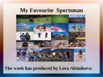 """My Favourite Sportsman"""