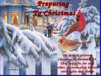 Preparing To Christmas The British celebrate Christmas on December 25. They b...