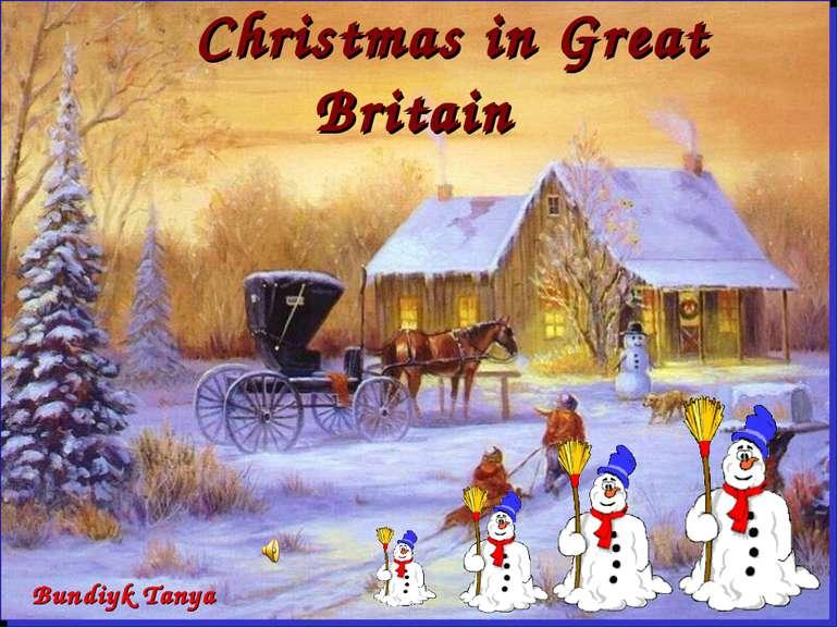 Christmas in Great Britain Bundiyk Tanya