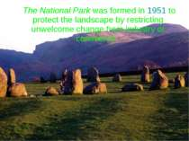 The National Park was formed in 1951 to protect the landscape by restricting ...