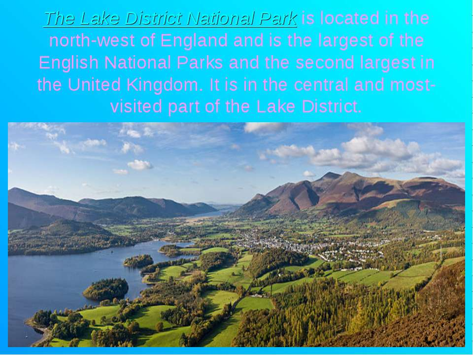 The Lake District National Park is located in the north-west of England and i...