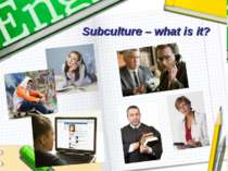 Subculture – what is it?