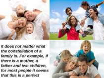 It does not matter what the constellation of a family is. For example, if the...