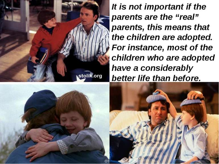 "It is not important if the parents are the ""real"" parents, this means that th..."