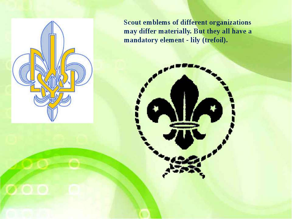 Scout emblems of different organizations may differ materially. But they all ...