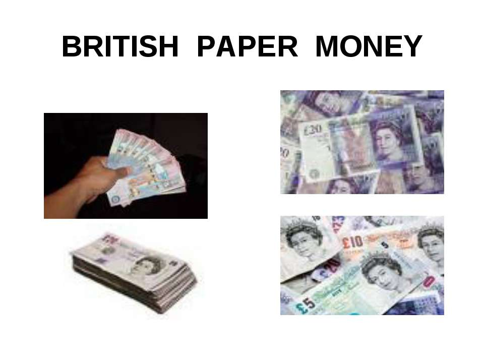 BRITISH PAPER MONEY