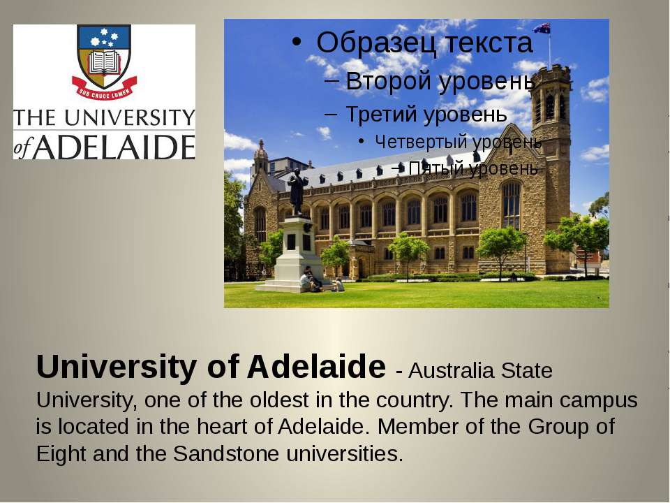 University of Adelaide - Australia State University, one of the oldest in the...