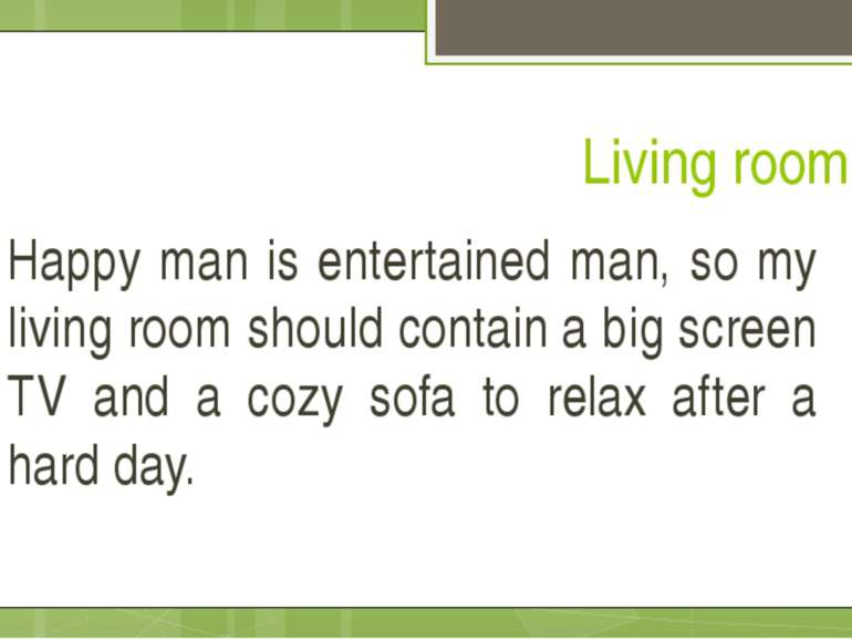 Living room Happy man is entertained man, so my living room should contain a ...