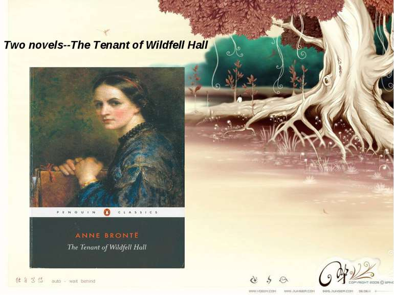 Two novels--The Tenant of Wildfell Hall