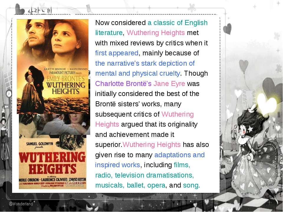 Now considered a classic of English literature, Wuthering Heights met with mi...