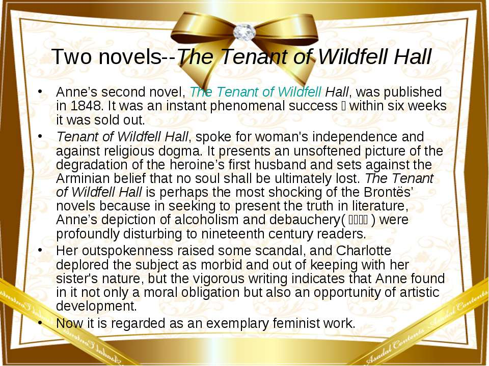 Two novels--The Tenant of Wildfell Hall Anne's second novel, The Tenant of Wi...