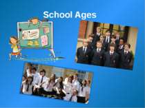School Ages
