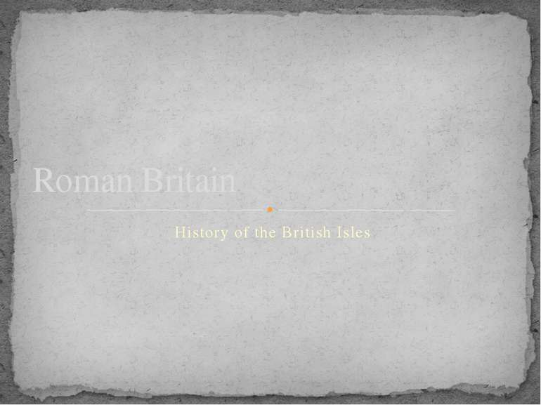 History of the British Isles Roman Britain