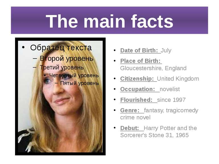 The main facts Date of Birth: July Place of Birth: Gloucestershire, England C...