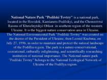 """National Nature Park """"Podilski Tovtry""""is a national park, located in theHor..."""