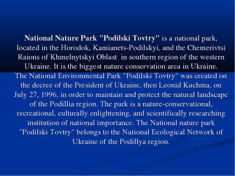 "National Nature Park ""Podilski Tovtry"" is a national park, located in the Hor..."