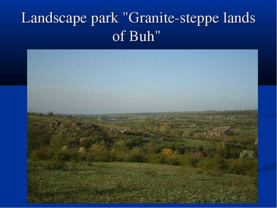 "Landscape park ""Granite-steppe lands of Buh"""