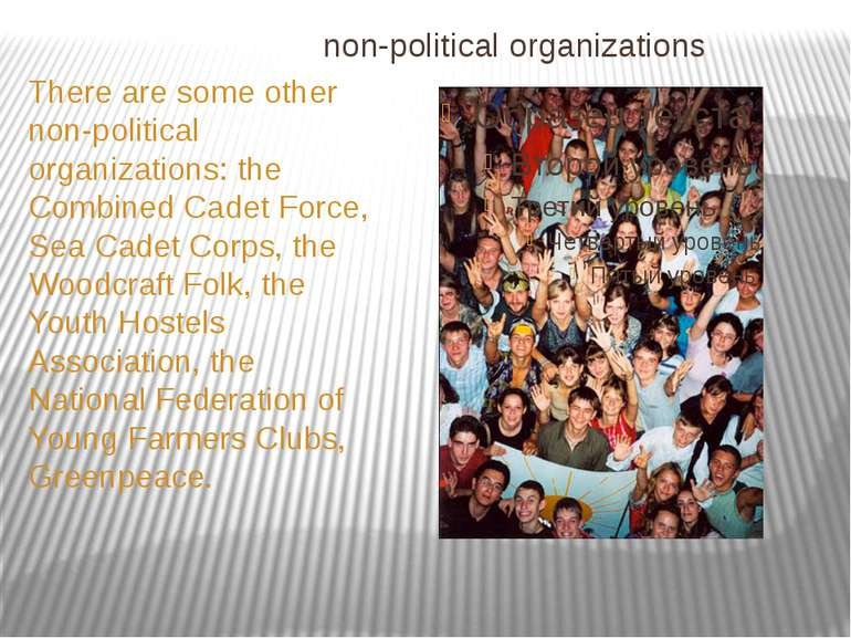 non-political organizations There are some other non-political organizations:...