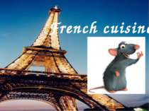 """French cuisine"""